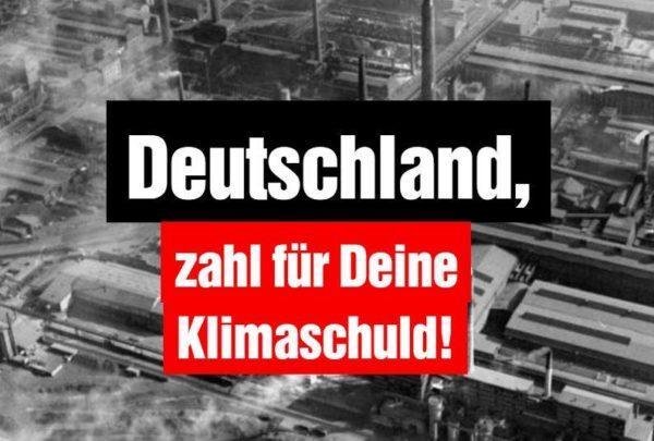 Deutschland, zahl für deine Klimaschuld!