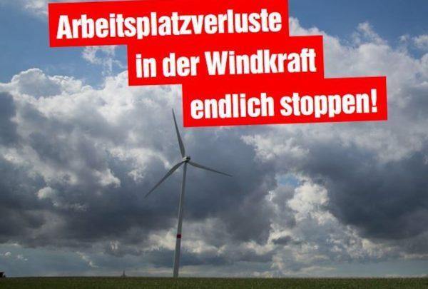 Senvion-Insolvenz: Arbeitsplatzverluste in der Windkraft endlich stoppen!