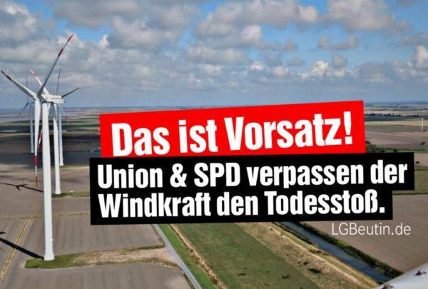 Union und SPD verpassen der Windkraft den Todesstoß!