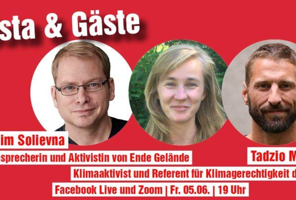 Gösta&Gäste mit Kim Solievna von Ende Gelände und Tadzio Müller, von der Rosa-Luxemburg-Stiftung.
