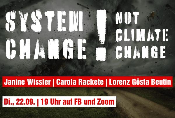 Online VA am 22.09 19 Uhr: System Change, not Climate Change!
